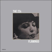 Flamingo - Vinile LP di The 23's