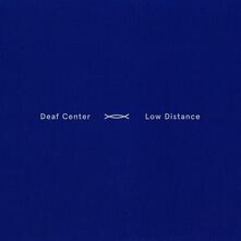 Low Distance - Vinile LP di Deaf Center