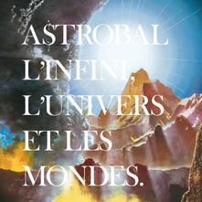 L'infini, l'univers et les mondes - Vinile LP di Astrobal