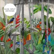 Anysome - Vinile LP di Aloa Input