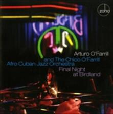 Final Night at Birdland - CD Audio di Arturo O'Farrill