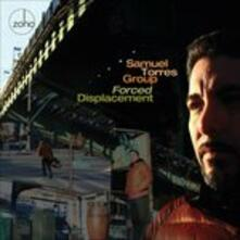 Forced Displacement - CD Audio di Samuel Torres