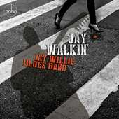 CD Jay Walkin Jay Willie (Blues Band)