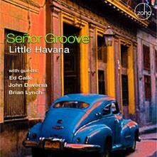Little Havana - CD Audio di Senor Groove