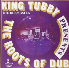 Roots Of Dub - Vinile LP di King Tubby