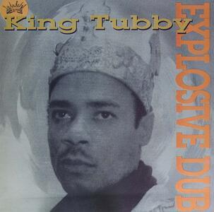 Explosive Dub - Vinile LP di King Tubby