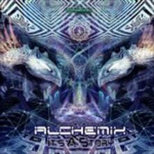 It's a Story - CD Audio di Alchemix