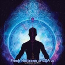 Fresh Horizons of Goa 3 - CD Audio