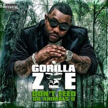 Don't Feed da Animals vol.2 - CD Audio di Gorilla Zoe