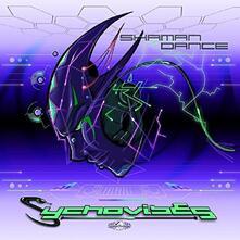 Shaman Dance - CD Audio di Sychovibes
