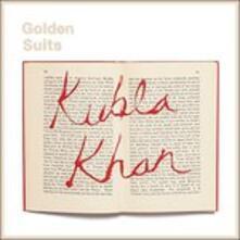 Kubla Khan - Vinile LP di Golden Suits