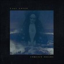 Take Cover - Vinile LP di Foreign Fields