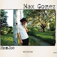 Me and Joe - Vinile LP di Max Gomez