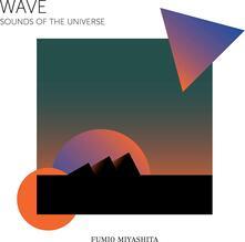 Wave Sounds of the Universe - Musicassetta di Fumio Miyashita