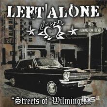Streets of Wilmington - Vinile LP di Left Alone
