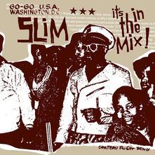 It in the Mix - Vinile 7'' di Chateau Flight,Slim