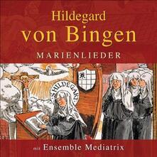 Femina Forma Maria - CD Audio di Hildegard von Bingen