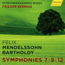 Sinfonie per archi n.7, n.9, n.12 - CD Audio di Felix Mendelssohn-Bartholdy,Frieder Bernius
