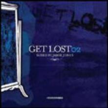 Get Lost 02 - CD Audio di Jamie Jones