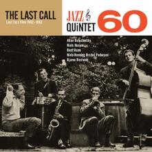 The Last Call. Lost Jazz Files 1962-1963 - Vinile LP di Jazz Quintet 60