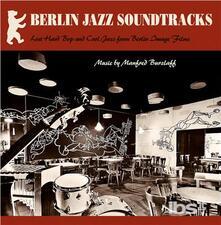 Berlin Jazz Soundtracks - Vinile LP di Manfred Burzlaff