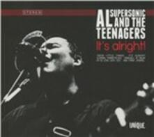 It's Alright - CD Audio di Al Supersonic & the Teenagers