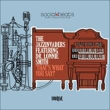 That's What You Say - Vinile LP di Jazzinvaders