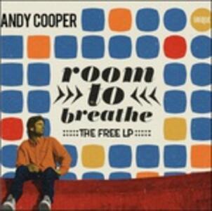 Room To Breathe. The Free LP - Vinile LP di Andy Cooper