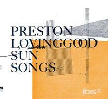 Sun Songs - Vinile LP di Preston Lovinggood