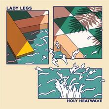 Holy Heatwave - Vinile LP di Lady Legs