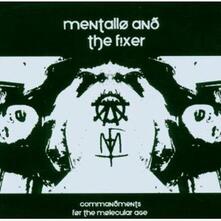 Commandments for the Molecular Age - CD Audio Singolo di Mentallo & the Fixer