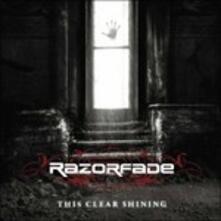This Clear Shining - CD Audio di Razorfade