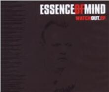 Watch Out - CD Audio Singolo di Essence of Mind