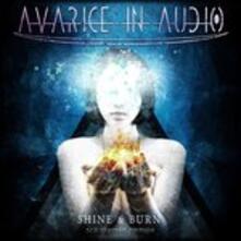 Shine & Burn - CD Audio di Avarice in Audio