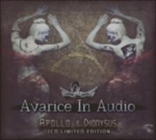 Apollo & Dionysus (Limited) - CD Audio di Avarice in Audio