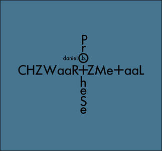 Chzwaar Zme Aal - Vinile LP di Daniel B. Prothese