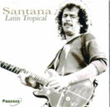 Latin Tropical - CD Audio di Santana