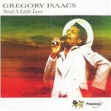 Steal a Little Love - CD Audio di Gregory Isaacs