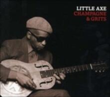 Champagne And Grits - CD Audio di Little Axe