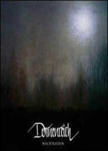 Dornenreich. Nachtreisen - DVD