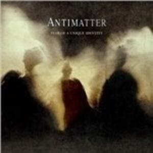 Fear of a Unique Identity - Vinile LP di Antimatter