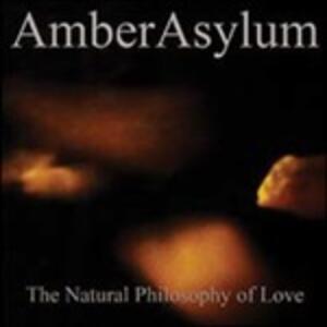 Natural Philosophy of Love (Digipack) - CD Audio di Amber Asylum