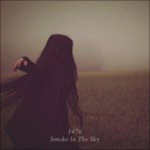 Smoke in the Sky - CD Audio di 1476