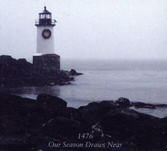 Our Season Draws Near - CD Audio di 1476