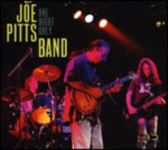 One Night Only - CD Audio di Joe Pitts (Band)