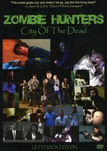 Zombie Hunters. City Of The Dead. Season 1. Vol. 1 - DVD