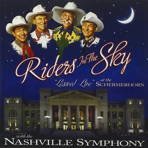 Lassoed Live At The.. - CD Audio di Riders in the Sky