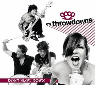 Don't Slow Down - CD Audio di Throwdowns
