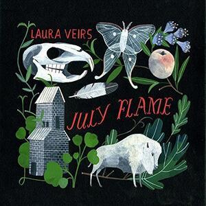 July Flame - CD Audio di Laura Veirs