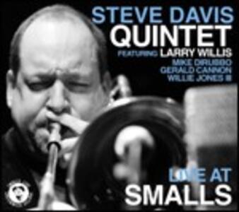 Steve Davis Quintet Live at Smalls - CD Audio di Steve Davis